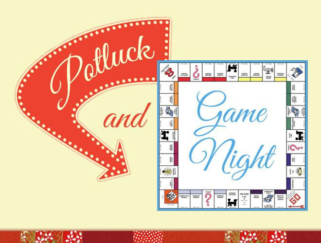 Potluck and Game Night