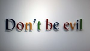 Don't Be Evil. Google.